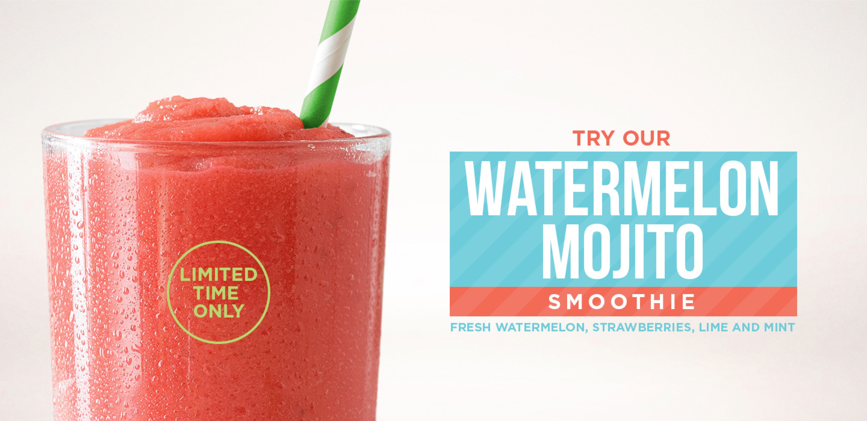 Try our Watermelon