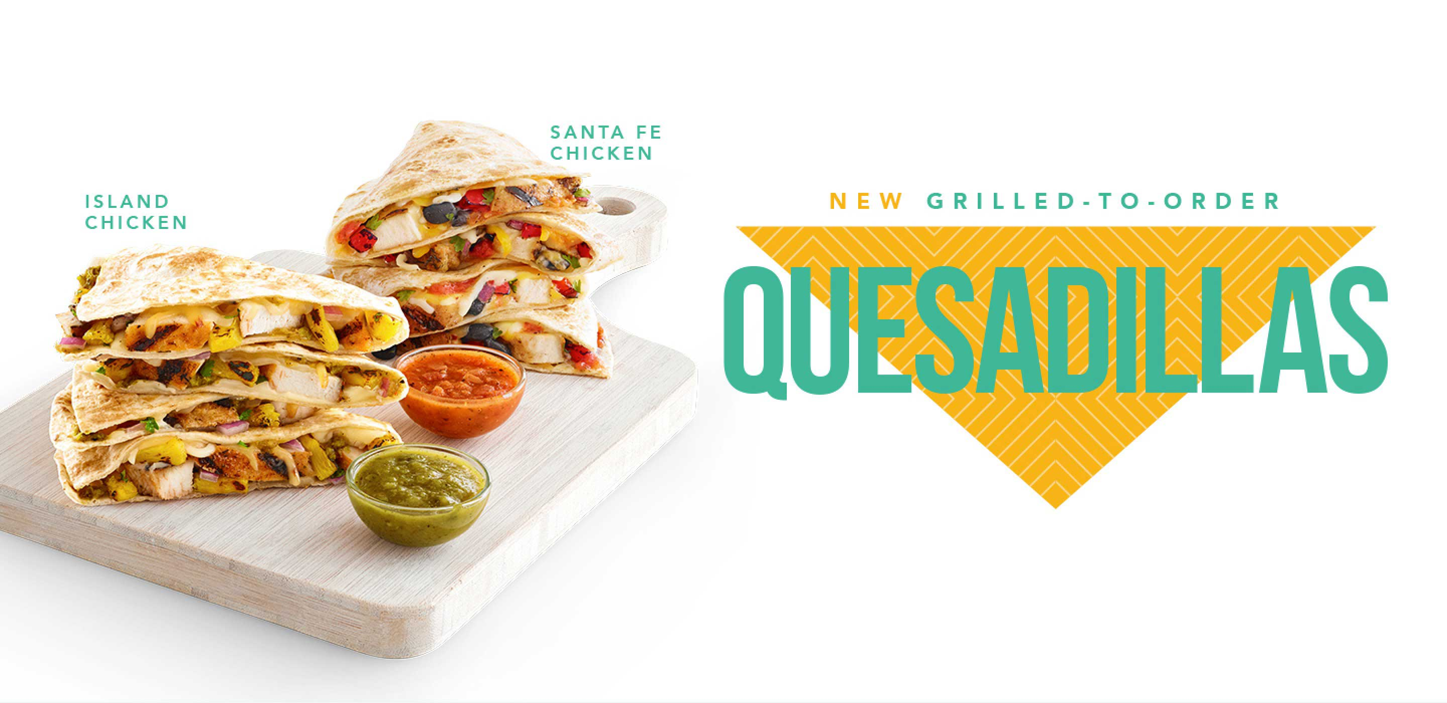 New Grilled-To-Order Quesadillas