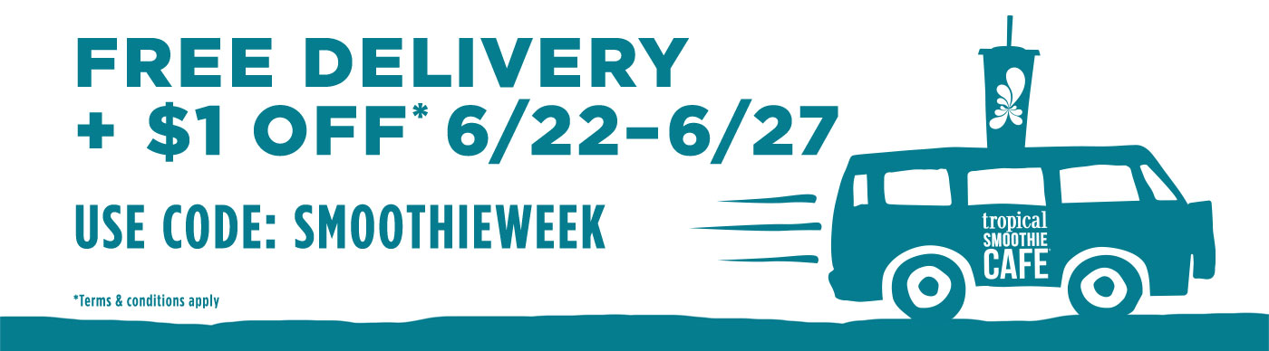 Free Delivery + $1 off* 6/22 - 6/27, use code: smoothieweek. *Terms & conditions apply